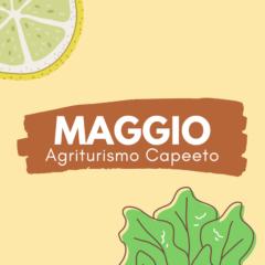 Menù di maggio Agriturismo Capeeto